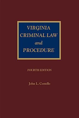Virginia Criminal Law and Procedure