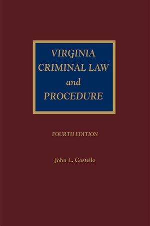 Virginia Criminal Law and Procedure
