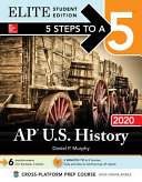 5 Steps to a 5: AP U.S. History 2020 Elite Student Edition