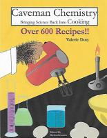 Caveman Chemistry Bringing Science Back into Cooking PDF