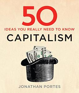 50 Capitalism Ideas You Really Need to Know PDF