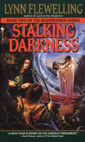 Stalking Darkness: The Nightrunner Series