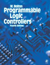 Programmable Logic Controllers: Edition 4