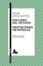 Discurso del Método / Meditaciones metafísicas: Edición y traducción de Manuel García Morente