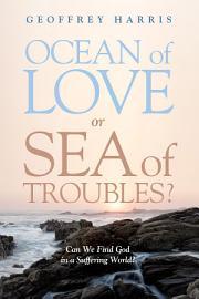 Ocean Of Love  Or Sea Of Troubles