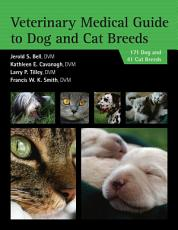 Veterinary Medical Guide to Dog and Cat Breeds PDF