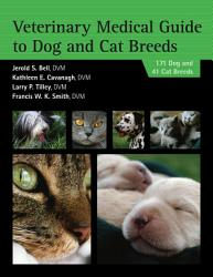 Veterinary Medical Guide To Dog And Cat Breeds Book PDF