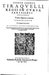 Opera omnia: continens Commentarivm In l. Si vnquam. C. de reuoc. donat, Volume 5