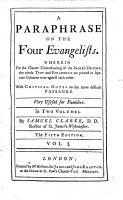 A Paraphrase on the Four Evangelists     With Critical Notes on the More Difficult Passages     By Samuel Clarke     The Fifth Edition PDF