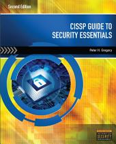 CISSP Guide to Security Essentials: Edition 2