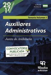 Auxiliares Administrativos. Junta de Andalucía. Temario Volumen 1
