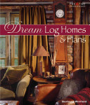 Dream Log Homes and Plans