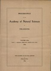 Proceedings of The Academy of Natural Sciences (Vol. LVIII, Part I -- Jan., Feb., March, Apr., 1906)