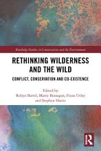 Rethinking Wilderness and the Wild PDF