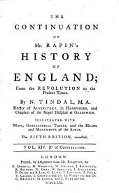 The Continuation of Mr. Rapin's History of England: From the Revolution to the Present Times, Volume 2