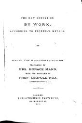 The New Education by Work: According to Froebel's Method