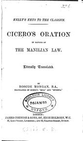 Cicero's oration in favour of the Manilian law, tr. by R. Mongan