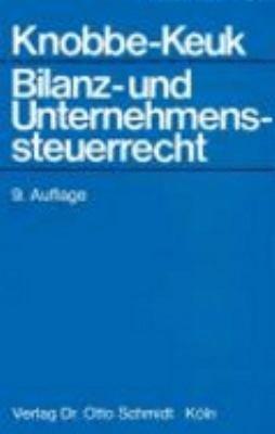 Bilanz  und Unternehmenssteuerrecht PDF