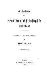Geschichte der deutschen Philosophie seit Kant: Diktate aus den Vorlesungen