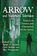 Arrow and Superhero Television