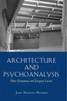 Architecture and Psychoanalysis PDF