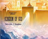 "2013 ""Kingdom of God"""