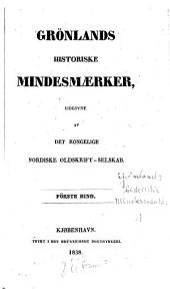 Grönlands historiske mindesmaerker: Volym 1
