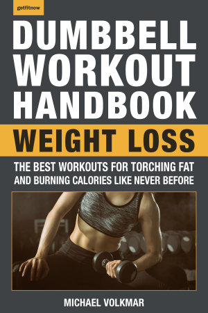 The Dumbbell Workout Handbook  Weight Loss