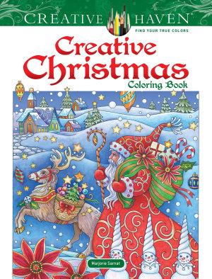 Creative Haven Creative Christmas Coloring Book