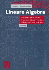 Lineare Algebra: Eine Einführung in die Wissenschaft der Vektoren, Abbildungen und Matrizen, Ausgabe 5