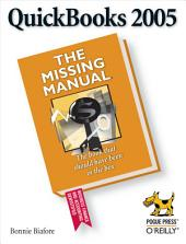 QuickBooks 2005: The Missing Manual: The Missing Manual