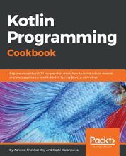 Kotlin Programming Cookbook PDF