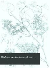 Biologia Centrali-americana ...