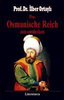 Das Osmanische Reich neu entdecken PDF