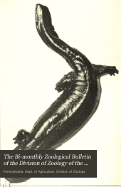 The bi-monthly zoological bulletin of the Division of Zoology of the Pennsylvania Department of Agriculture: Volume 3