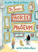 Dr  Seuss s Horse Museum PDF
