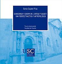 Democracia y Europa en J  Ortega y Gasset  una perspectiva   tica y antropol  gica  PDF