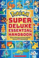 Super Deluxe Essential Handbook Book