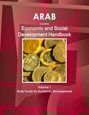 Arab Countries Economic and Social Development Handbook Volume 1 Arab Funds for Economic Development PDF