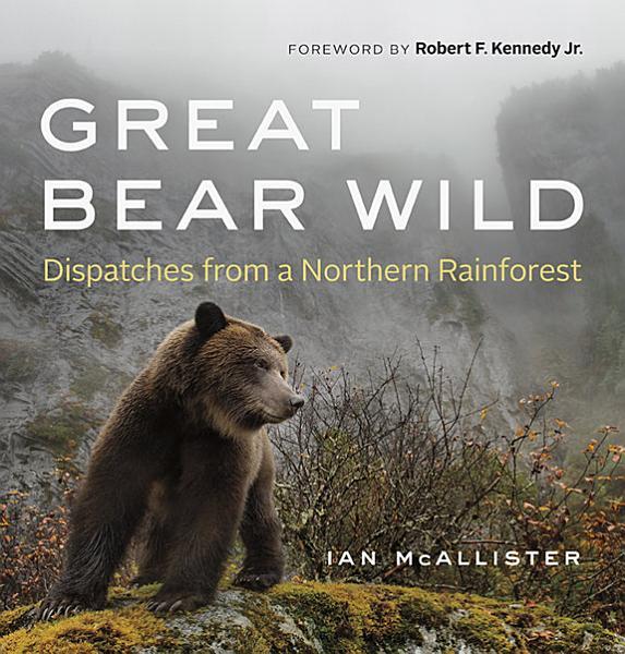 Download Great Bear Wild Book