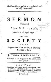 Christian Liberty and Love represented and earnestly recommended: a sermon [on Gal. v. 13] preached ... 1 August, 1752