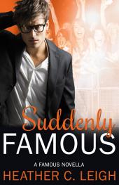 Suddenly Famous: Famous Series 5