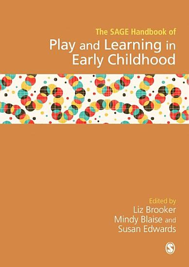 SAGE Handbook of Play and Learning in Early Childhood PDF