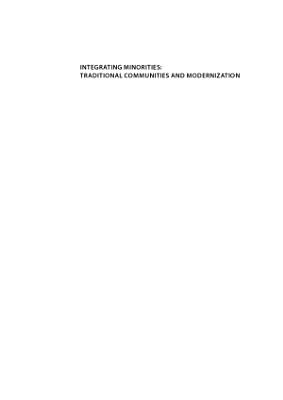 Integrating minorities  traditional communities and modernization