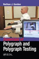 Essentials of Polygraph and Polygraph Testing PDF