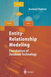 Entity-Relationship Modeling: Foundations of Database Technology