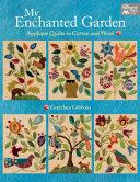 My Enchanted Garden