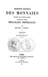 Description historique des monnaies frappées sous lE̕mpire romain communément appellées, médailles impériales: Volume7
