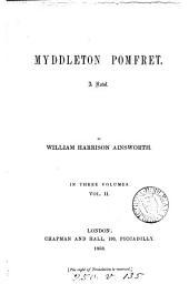 Myddleton Pomfret: A Novel, Volume 2