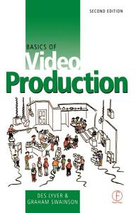 Basics of Video Production Book
